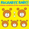 Lullaby Renditions of the Tragically Hip album lyrics, reviews, download