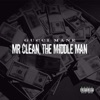 Mr. Clean, the Middle Man album lyrics, reviews, download