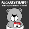 Lullaby Renditions of Adele album lyrics, reviews, download