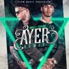 Ayer (Remix) [feat. Anuel AA & Farruko] - Single album lyrics, reviews, download