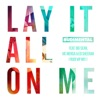 Lay It All on Me (feat. Big Sean, Vic Mensa & Ed Sheeran) [Rudi VIP Mix] - Single album lyrics, reviews, download