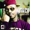 College Girls (feat. Kendrick Lamar) - Single album lyrics, reviews, download