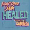Healed - Single album lyrics, reviews, download