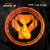 Lava / Lie to Me - Single album lyrics, reviews, download