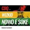 Nowo E Soke (feat. Wizkid) - Single album lyrics, reviews, download