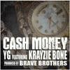Cash Money (feat. Krayzie Bone) - Single album lyrics, reviews, download