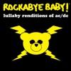 Lullaby Renditions of AC/DC album lyrics, reviews, download