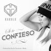 Si Te Confieso - Single album lyrics, reviews, download