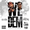 We Dem (feat. Young Thug) - Single album lyrics, reviews, download