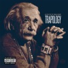 Trapology (Deluxe) album lyrics, reviews, download