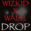 Drop (feat. Wale) - Single album lyrics, reviews, download