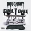 Dah Dah (feat. Sauce Walka) song lyrics