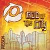 Passion: God of This City album lyrics, reviews, download
