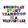 Every Teardrop Is a Waterfall - Single album lyrics, reviews, download