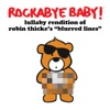 Lullaby Rendition of Robin Thicke's Blurred Lines - Single album lyrics, reviews, download