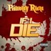 If I Die - Single album lyrics, reviews, download