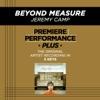 Beyond Measure (Premiere Performance Plus Track) - EP album lyrics, reviews, download