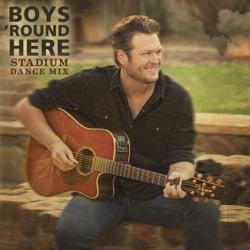 Boys 'Round Here (Stadium Dance Mix) - Single album reviews, download