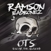 October - O. T. S. (Oscar the Slouch) [feat. Fliptrix, Rag N Bone Man & Row D] song lyrics