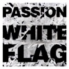 White Flag album lyrics, reviews, download