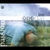 Passion: One Day Live album lyrics, reviews, download