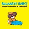 Lullaby Renditions of Elton John album lyrics, reviews, download
