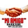 Mi Amigo (feat. Kevin Gates) - Single album lyrics, reviews, download