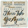 Here We Go Again - Celebrating the Genius of Ray Charles album lyrics, reviews, download