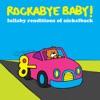 Lullaby Renditions of Nickelback album lyrics, reviews, download