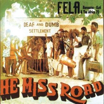 He Miss Road by Fela Kuti album reviews, ratings, credits