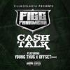 Cash Talk (feat. Young Thug & Offset) - Single album lyrics, reviews, download