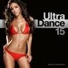 Ultra Dance 15 by Various Artists album lyrics
