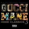Hood Classics 3 album lyrics, reviews, download