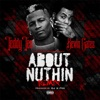 About Nuthin' (Remix) [feat. Kevin Gates] - Single album lyrics, reviews, download