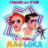 Se Pone Más Loka (feat. J Balvin) - Single album lyrics, reviews, download