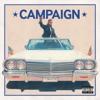 Campaign (feat. Future) [Charlie Heat Remix] song lyrics