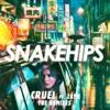 Cruel (Remixes) [feat. ZAYN] - Single album lyrics, reviews, download