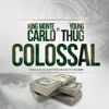 Colossal (feat. Young Thug) - Single album lyrics, reviews, download