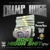 Boss N***a Shit (feat. P3, Philthy Rich & Hidrolic West) [Remix] - Single album lyrics, reviews, download