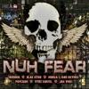 Nuh Fear Riddim (Instrumental) song lyrics