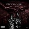 Dont Run Down (feat. 21 Savage) - Single album lyrics, reviews, download