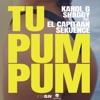 Tu Pum Pum (feat. El Capitaan & Sekuence) - Single album lyrics, reviews, download
