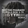 Big Tymin' (Remix) [feat. Ty Dolla $ign & YG) - Single album lyrics, reviews, download