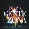La Gozadera (feat. Marc Anthony) by Gente de Zona song lyrics