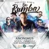 De Rumba (Remix) [feat. Wisin, Farruko & Baby Rasta y Gringo] - Single album lyrics, reviews, download