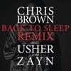 Back To Sleep (Remix) [feat. Usher & ZAYN] - Single album lyrics, reviews, download