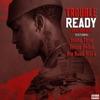 Ready (feat. Young Thug, Young Dolph & Big Bank Black) [Remix] - Single album lyrics, reviews, download