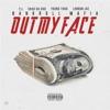 Out My Face (feat. T.I., Shad Da God, Young Thug, London Jae) - Single album lyrics, reviews, download