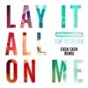 Lay It All on Me (feat. Ed Sheeran) [Cash Cash Remix] - Single album lyrics, reviews, download