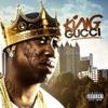 King Gucci album lyrics, reviews, download